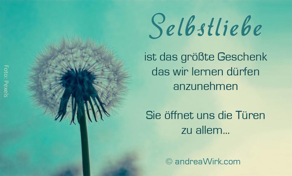 Selbstliebe ~ Weisheiten & Seelenworte